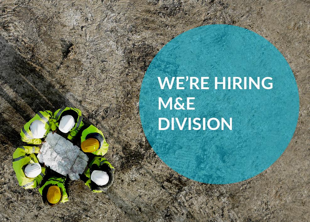 We're hiring – M&E Division