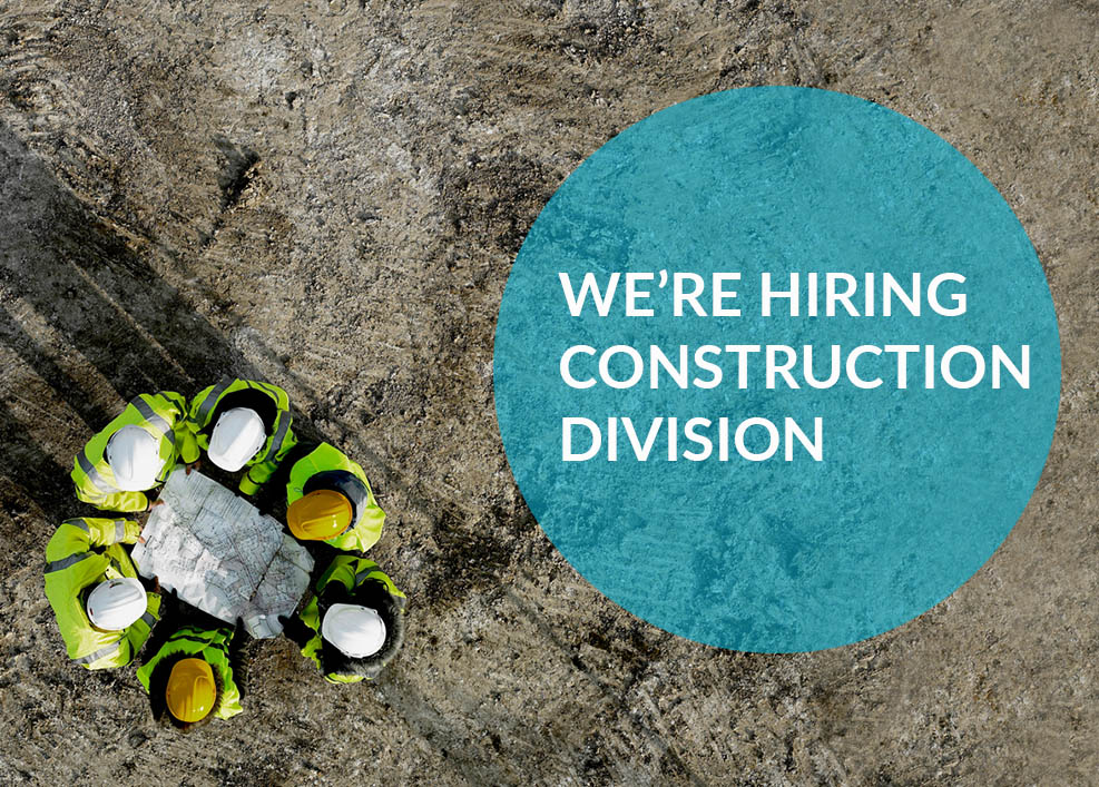We're hiring! Construction division